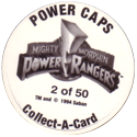 Collect-A-Card > Power Caps > Power Rangers Series 1 Back-(Light-print-numbered).