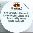 Disney > The Incredibles Bijna-vertrapt-de-Omnidroid-Dash-en-Violet!-Gelukkig-zijn-de-twee-veilig-binnen-Violets-krachtveld.-(Back).