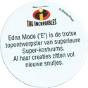 Disney > The Incredibles Edna-Mode-('E')-is-de-trotse-topontwerpster-van-superieure-Super-kostuums.-Al-haar-creaties-zitten-vol-nieuwe-snufjes.-(Back).