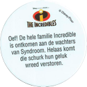 Disney > The Incredibles Oef!-De-hele-familie-Incredible-ist-ontkomen-aan-de-wachters-van-Syndroom.-Helaas-komt-die-schurk-hun-geluk-wreed-verstoren.-(Back).