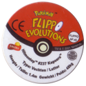 Flippos > Pokemon > 26-45 Evolution 45-Hitmontop-#237-Kapoera-(back).