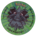 Flippos > Pokemon > 46-66 Powerplay 55-#204-Pineco.