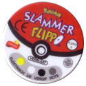 Flippos > Pokemon > Slammers C-(back).