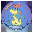 Flippos > Surprise Pokemon 159-Croconaw-Crocrodil.