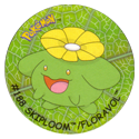 Flippos > Surprise Pokemon 188-Skiploom-Floravol.