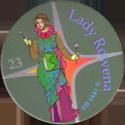 GT > King Arthur 023-Lady-Rowena.