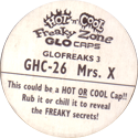 Glo-Caps > Hot 'n' Cool Freaky Zone GHC-26-Mrs.-X-Back.