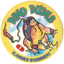 Slammer Whammers > Series 5 > Dino Dudes 01.