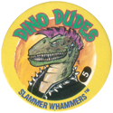 Slammer Whammers > Series 5 > Dino Dudes 05.