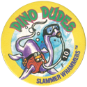Slammer Whammers > Series 5 > Dino Dudes 10.