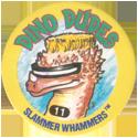 Slammer Whammers > Series 5 > Dino Dudes 11.