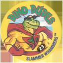 Slammer Whammers > Series 5 > Dino Dudes 23.