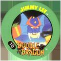 Slammer Whammers > Double Dragon 10-Jimmy-Lee.
