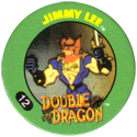 Slammer Whammers > Double Dragon 12-Jimmy-Lee.
