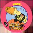 Slammer Whammers > Double Dragon 18-Kona.