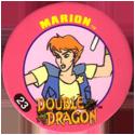 Slammer Whammers > Double Dragon 23-Marion.