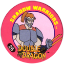 Slammer Whammers > Double Dragon 26-Shadow-Warriors.