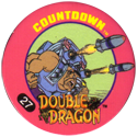 Slammer Whammers > Double Dragon 27-Countdown.