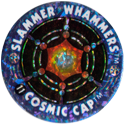 Slammer Whammers > Flash Caps > Cosmic Caps 11.