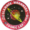Slammer Whammers > Flash Caps > Cosmic Caps 20.