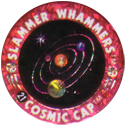 Slammer Whammers > Flash Caps > Cosmic Caps 21.