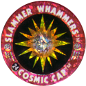 Slammer Whammers > Flash Caps > Cosmic Caps 24.