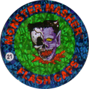 Slammer Whammers > Flash Caps > Monster Masher 21.