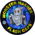 Slammer Whammers > Flash Caps > Monster Masher 22.