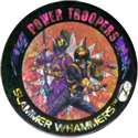 Slammer Whammers > Flash Caps > Power Troopers 07.