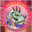 Slammer Whammers > Series 5 > Galactic Good Guys and Bad Guys 18-Galactic-Bad-Guys---Spike-B'Grall.