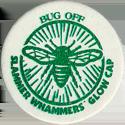 Slammer Whammers > Glow Caps Bug-off.