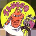 Slammer Whammers > Series 1 > 1-24 Biker Bugs 15-Sluggo.
