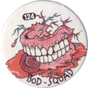 Slammer Whammers > Series 1 > 121-144 Bod Squad 124-mouth.