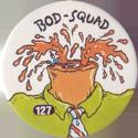 Slammer Whammers > Series 1 > 121-144 Bod Squad 127-neck.