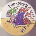 Slammer Whammers > Series 1 > 121-144 Bod Squad 128.