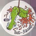 Slammer Whammers > Series 1 > 121-144 Bod Squad 133-leg.