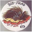 Slammer Whammers > Series 1 > 121-144 Bod Squad 134-scalp.
