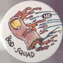 Slammer Whammers > Series 1 > 121-144 Bod Squad 140-finger.