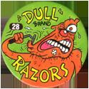 Slammer Whammers > Series 1 > 25-48 Wise Guys 28-Dull-Brand-Razors.