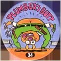 Slammer Whammers > Series 1 > 25-48 Wise Guys 34-Plumber's-Butt.