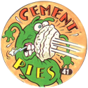Slammer Whammers > Series 1 > 25-48 Wise Guys 41-Cement-Pies.