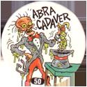 Slammer Whammers > Series 1 > 49-72 Skull Squad 50-Abra-Cadaver.