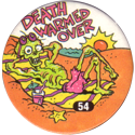 Slammer Whammers > Series 1 > 49-72 Skull Squad 54-Death-Warmed-Over.
