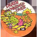 Slammer Whammers > Series 1 > 49-72 Skull Squad 54-Death-Warmed-Over.