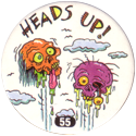 Slammer Whammers > Series 1 > 49-72 Skull Squad 55-Heads-Up!.