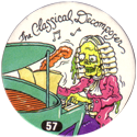 Slammer Whammers > Series 1 > 49-72 Skull Squad 57-The-Classical-Decomposer.
