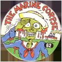 Slammer Whammers > Series 1 > 49-72 Skull Squad 62-The-Marine-Corpse.
