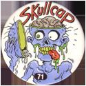Slammer Whammers > Series 1 > 49-72 Skull Squad 71-Skullcap.