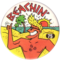 Slammer Whammers > Series 1 > 73-96 Beach Bums 75-Beachin'.