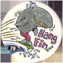 Slammer Whammers > Series 1 > 73-96 Beach Bums 79-Hang-Fin!.